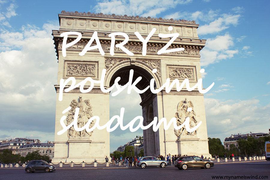 polskimi-śladami-w-Paryżu-1
